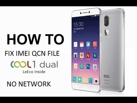 How To Fix Coolpad Cool 1 IMEI And QCN No Network Fix 100% Working