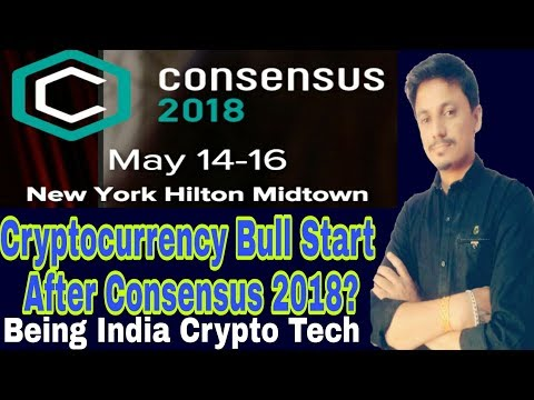 cryptocurrency bull run start after consensus 2018? Being India Crypto Tech
