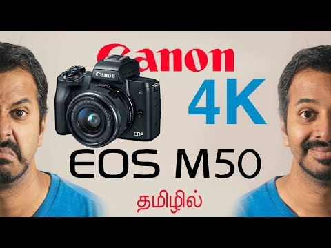 Canon 4K Mirrorless | EOS M50 | Learn Photography in Tamil