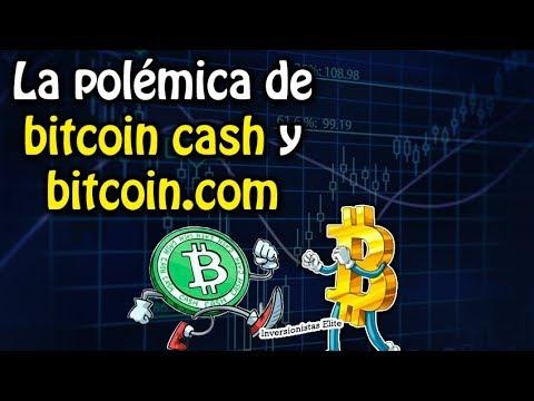 la polémica de bitcoin cash y bitcoin.com   análisis de mercado