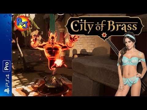 Let's Play City of Brass | PS4 Pro Gameplay Part 1 | Gotta Rub It the Right Way (P+J)