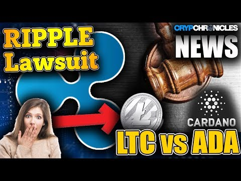 NEWS – #RippleXRP Class Action Lawsuit & #Litecoin dukes it out with #Cardano