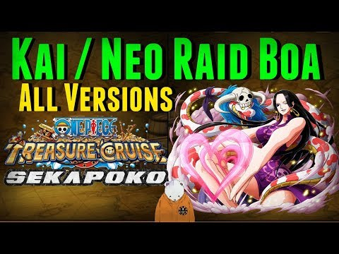 Kai / Neo Raid Boa All Versions   Complete Guide   One Piece Treasure Cruise