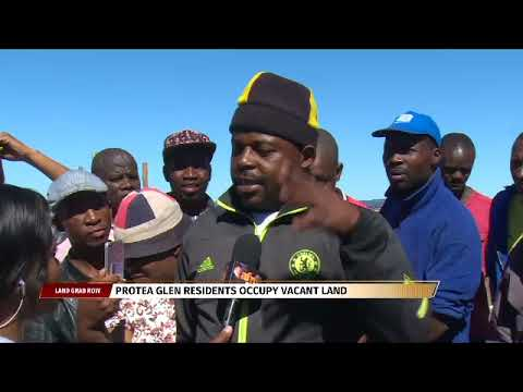 Protean Glen residents occupy vacant land in Soweto