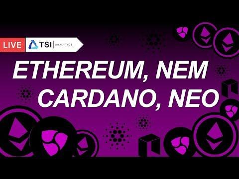 ETHEREUM, NEO, NEM, CARDANO(ADA) | Перспективы роста | Прогноз цены на Эфир, Нео, Нем, Криптовалюты