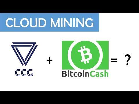 Bitcoin Cash Verträge bei CCG Mining!