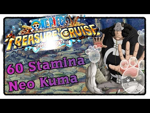 60 Stamina Neo Kuma (Shooter/Slasher/Cerebral) – One Piece Treasure Cruise [Deutsch]
