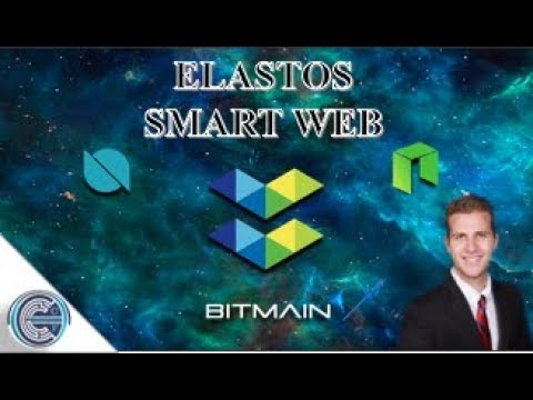 Elastos (ELA) – The Future Smart Web Internet 2.0 – NEO, Ontology, Bitmain