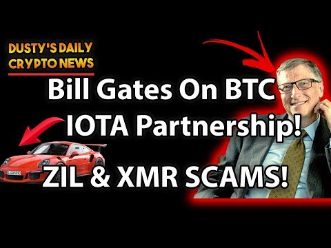 [DDCN#2] IOTA HUGE PARTNERSHIP! | DOES BILL GATES HATE BTC? | ZIL & XMR SCAMS TO WATCH OUT FOR!