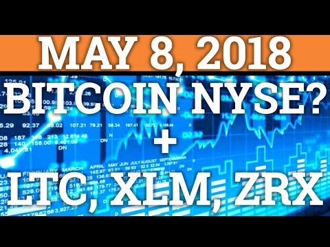 BITCOIN BTC ON NYSE? LITECOIN LTC, 0x ZRX, STELLAR XLM PRICE PREDICTION 2018 (CRYPTO CRASH NEWS)