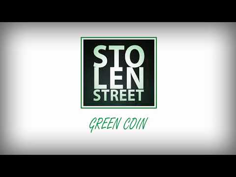 Stolen Street – Green Coin (demo)