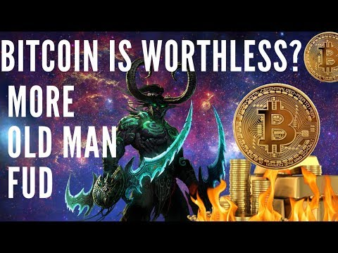 Bitcoin Worthless?.. LOL – OLD MAN BTC FUD CRYPTO