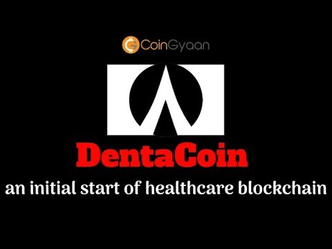 Dentacoin Explained | DentaCoin-an initial start of healthcare blockchain | Coin Story No.10 | Hindi