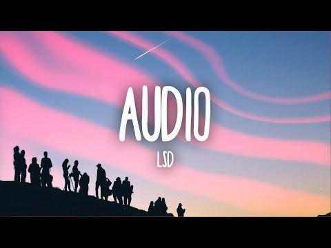 LSD – Audio (Lyrics) ft. Sia, Diplo, Labrinth