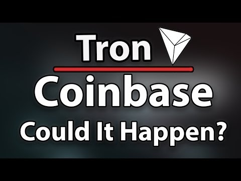 COULD TRON (TRX) GET LISTED ON COINBASE? (Because Of Feng Li)