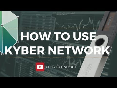 HOW TO USE KYBER NETWORK