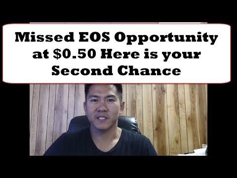 Missed the EOS Opportunity at $0 50 Here is your Second Chance