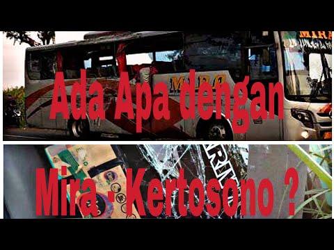 Bus MIRA KECELAKAAN Lagi, Ada Apa Dengan Mira , KERTOSONO 12 Mei 2018 I Informasi