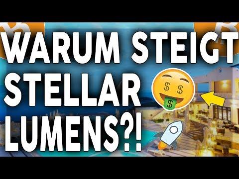 WARUM STEIGT STELLAR LUMENS (XLM) AN?!