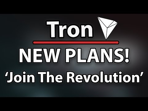 Tron (TRX) Plans To Expand! & 'Join The Revolution' – Justin Sun