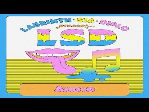 LSD – Audio ft. Sia, Diplo, Labrinth