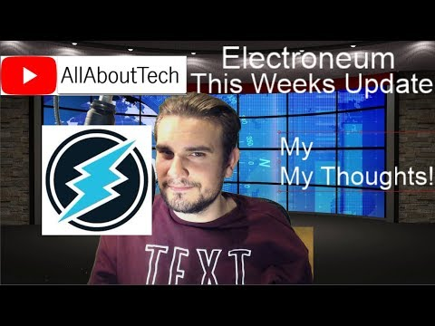 Electroneum – This Weeks Update! My Thoughts