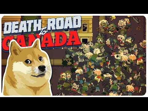 Death Road to Canada – We found a DOGE! | Death Road to Canada Gameplay #2