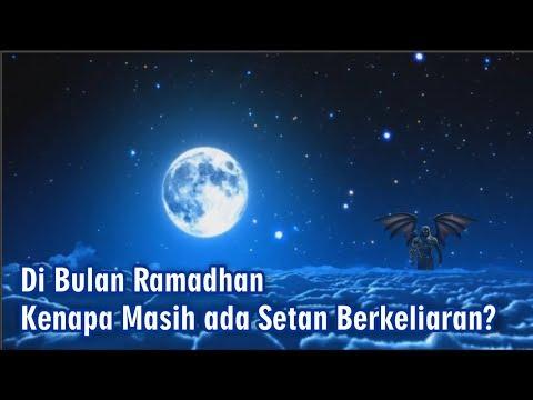 Di Bulan Ramadhan Kenapa Masih Ada Setan Berkeliaran?