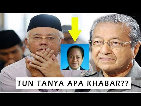 Apa Kata TUN Mahathir Tentang Najib | Ahmad Maslan Menyorok Dimana? Ada Sapa Tahu X