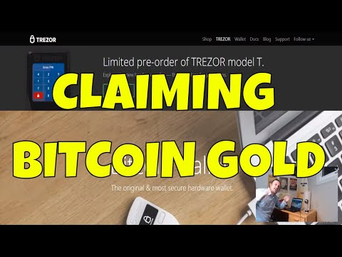 How to Claim Bitcoin Gold on Your Trezor & How to Send BTG to Bittrex