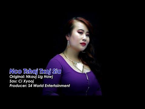 Nco tshaj txoj sia (Music Video) – Kab Npauj Laim