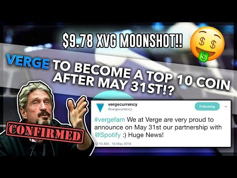 VERGE (XVG) Expected to Be a Top 10 Coin After May 31st!? HERES PROOF! HUGE XVG Moonshot to $9.78!