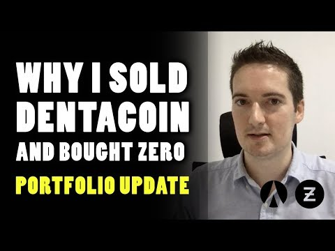 Why I sold Dentacoin (DCN) and bought ZeroCoin (ZER)