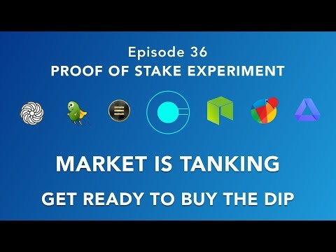 Proof of stake experiment episode 36 – Crypto Market tank, Take advantage buy the dip