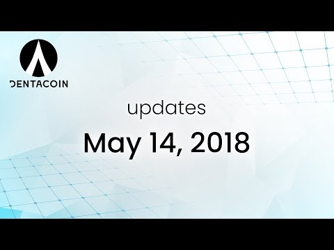 Dentacoin Video Updates (14.05.2018): New Dentacoin Platform website coming soon