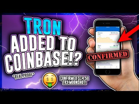 TRON (TRX) To Be Added on COINBASE!? *PROOF* HUGE TRON Moonshot to $14.50! TRX Price Prediction 2018