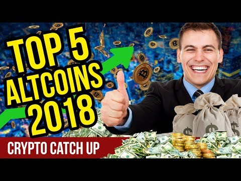 Top 5 Altcoins to Hold – Top Altcoins to Hold for 2018 – CryptoCurrency Altcoins