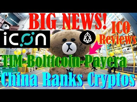 Icon Partnership! – China ranks Crypto's – TIM, Bolttcoin, PAYERA ICO reviews – EOS in Forbes!