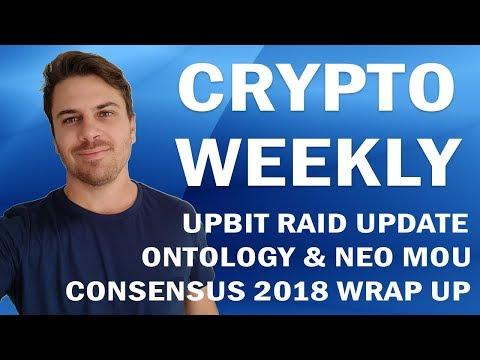 Crypto Weekly | Consensus 2018 Wrap-Up, Ontology & NEO, DataBlockchain & UpBit Raid Update