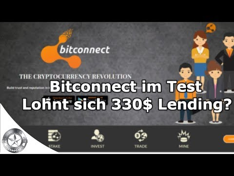 Bitconnect – BCC Lending, Staking oder Mining? Der Test (Deutsch September 2017)