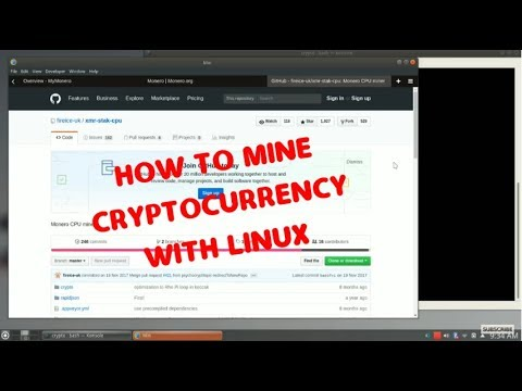 Learn how to mine Cryptocurrency, including Monero, using Linux.