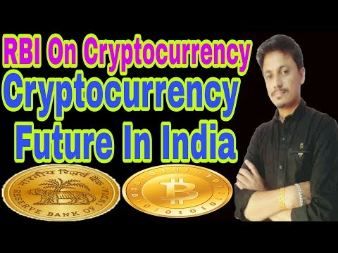 Cryptocurrency future in india | RBI On Cryptocurrency | Being india cryptio tech
