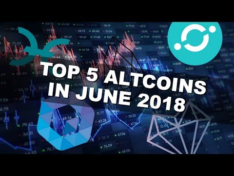 Top 5 Altcoins That Will Make You Rich In 2018 | Best Cryptocurrency Coins To Trade In June!