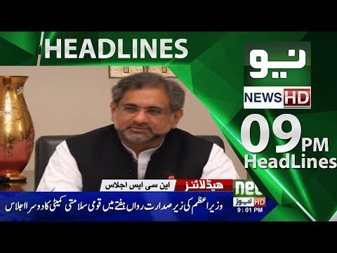 News Headlines – 09:00 PM | 19 May 2018 | Neo News