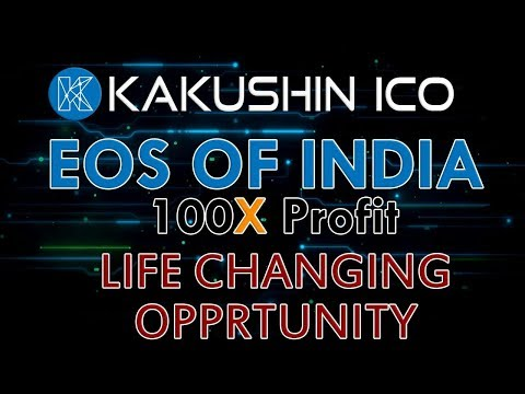 Kakushin: EOS of India | 100x Profit || CNA सच ||