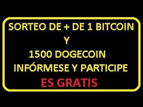 SORTEO DE + DE 1 BITCOIN Y 1500 DOGECOIN, INFÓRMESE COMO PARTICIPAR