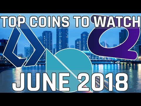 3 Cryptocurrencies To Watch in June 2018 (Cryptocurrency Picks)