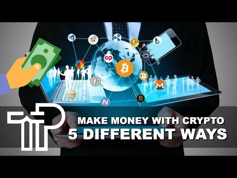 5 Ways To Make Money With Cryptocurrency & Bitcoin (Besides Investing)