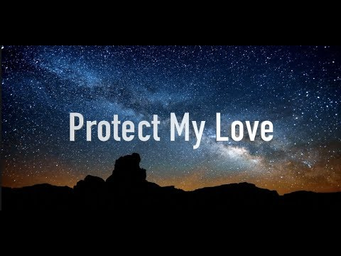 Protect My Love – STX (Lyrics)