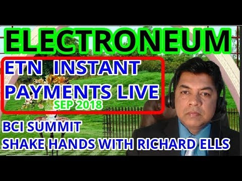 ELECTRONEUM – ETN INSTANT PAYMENTS LIVE END OF SEP, 2018. BCI SUMMIT NEW YORK, USA